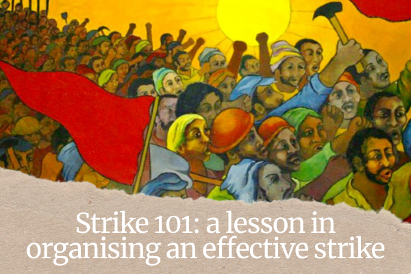 A guide to winning strikes