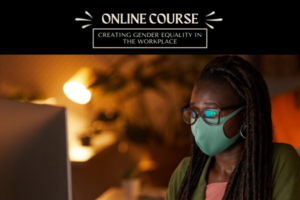 Online course on creating gender equality in the union and workplace